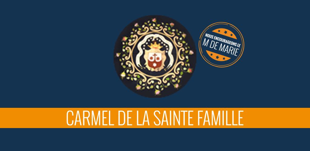 Soutien Carmel de la Sainte Famille